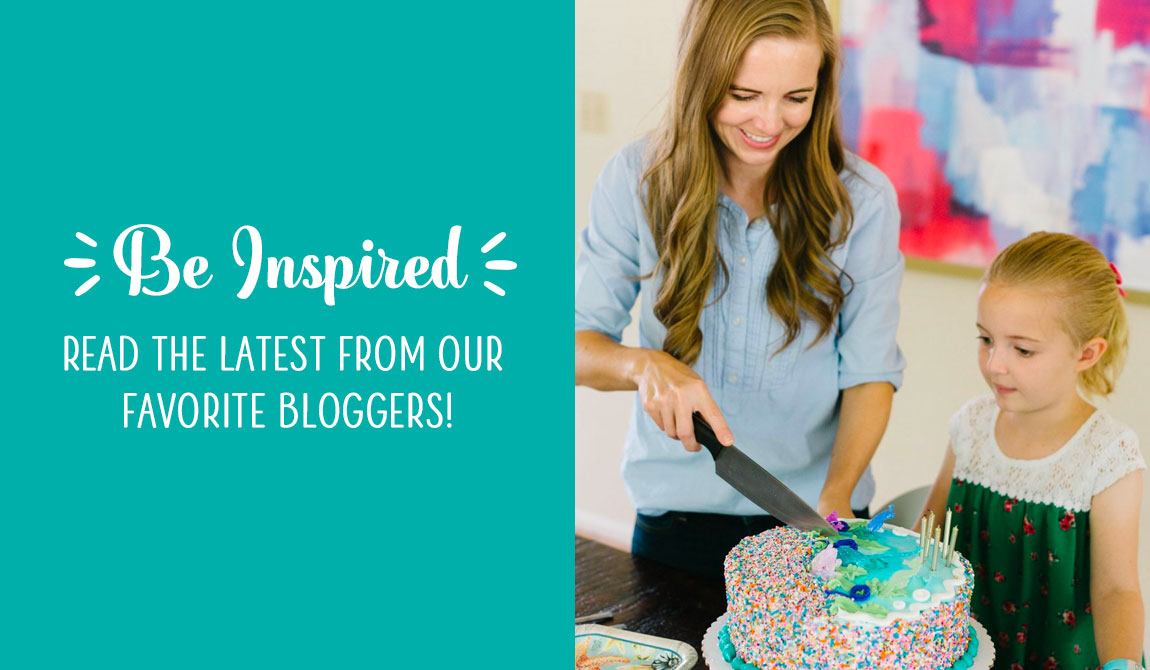Be Inspired! Read the latest from our favorite bloggers