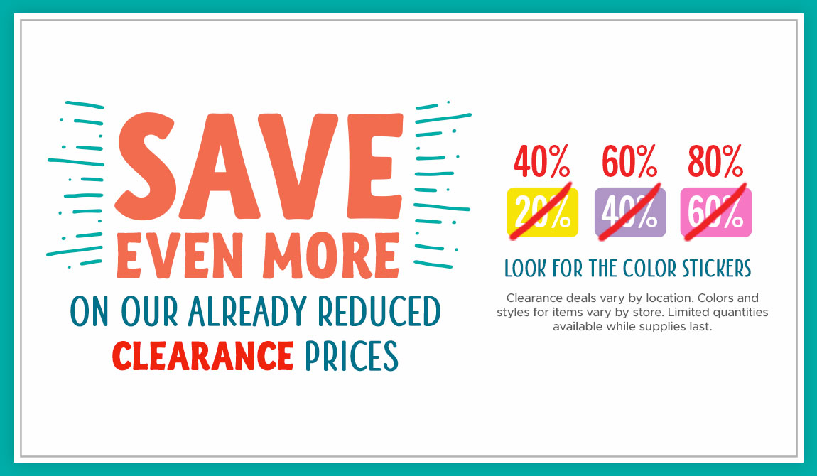 Save Even More On Our Already Reduced Clearance Prices