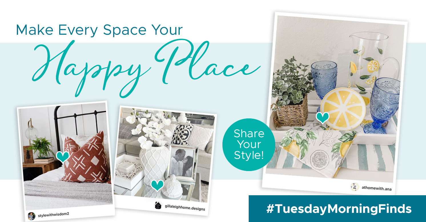 Make Every Space Your happy Place! #TuesdayMorningFinds
