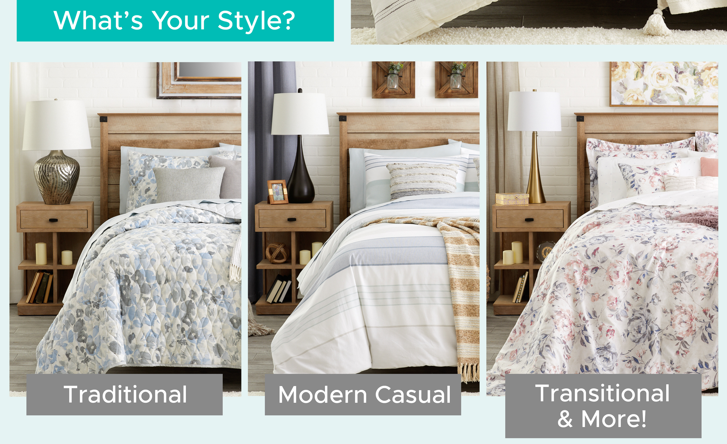 What's Your Style? Traditional, Modern Casual, Transitional & More!