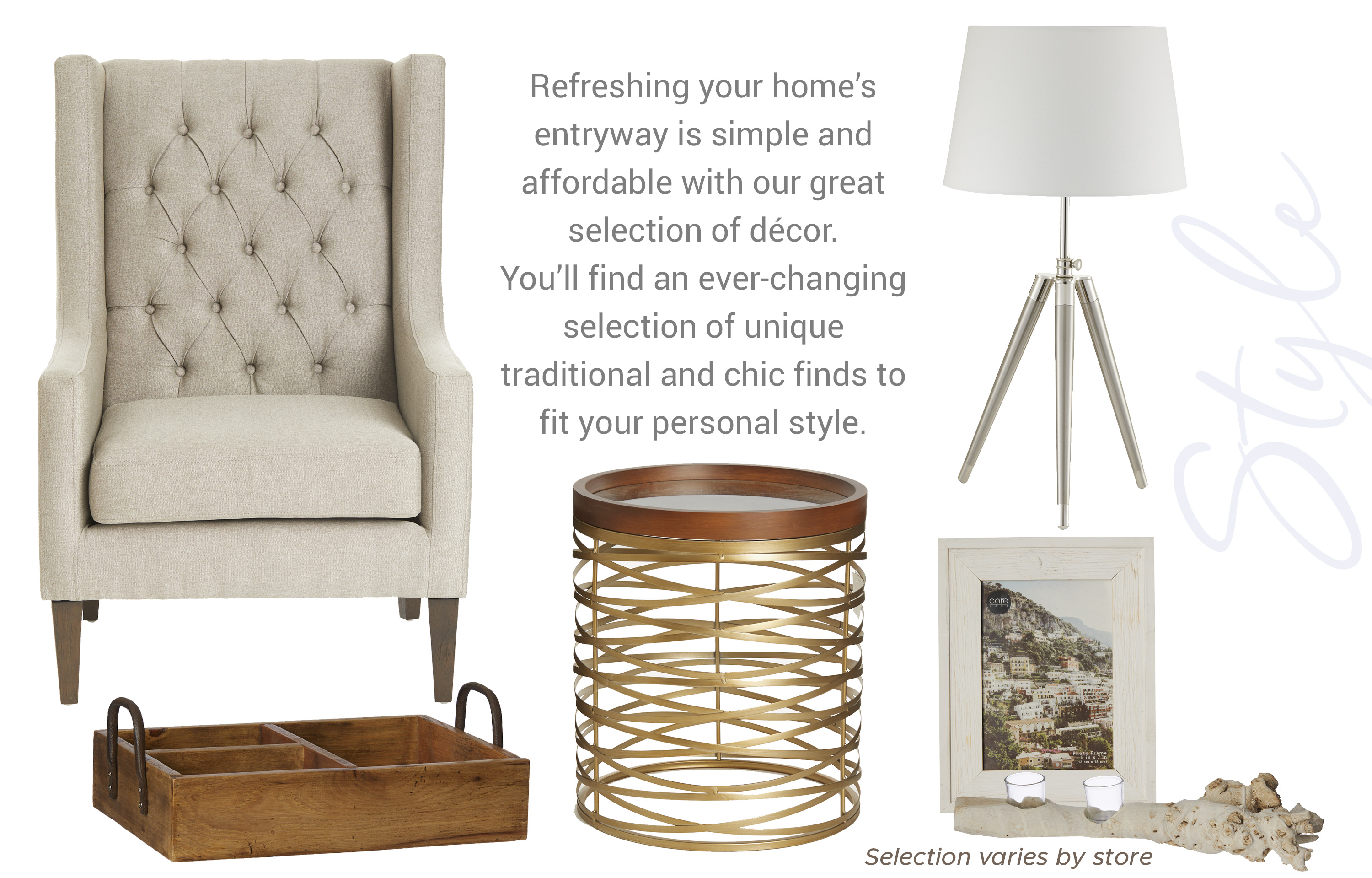Refreshing your home's entryway is simple and affordable with our great selection of décor. You'll find an ever-changing selection of unique traditional and chic finds to fit your personal style.