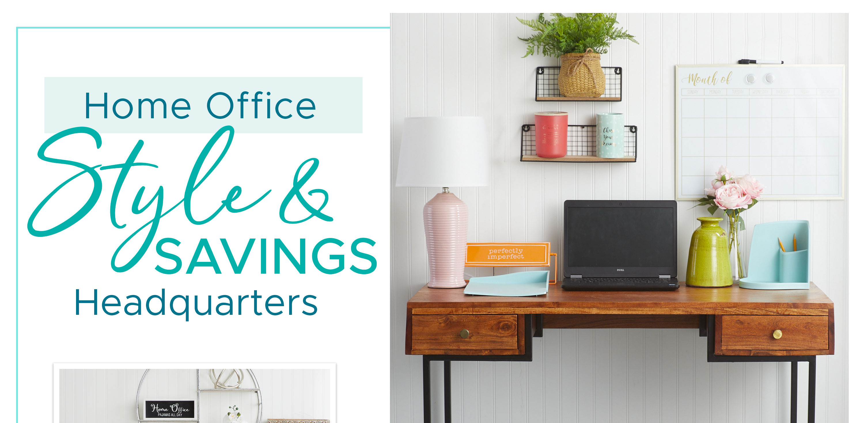 Home Office Style & Savings Headquarters