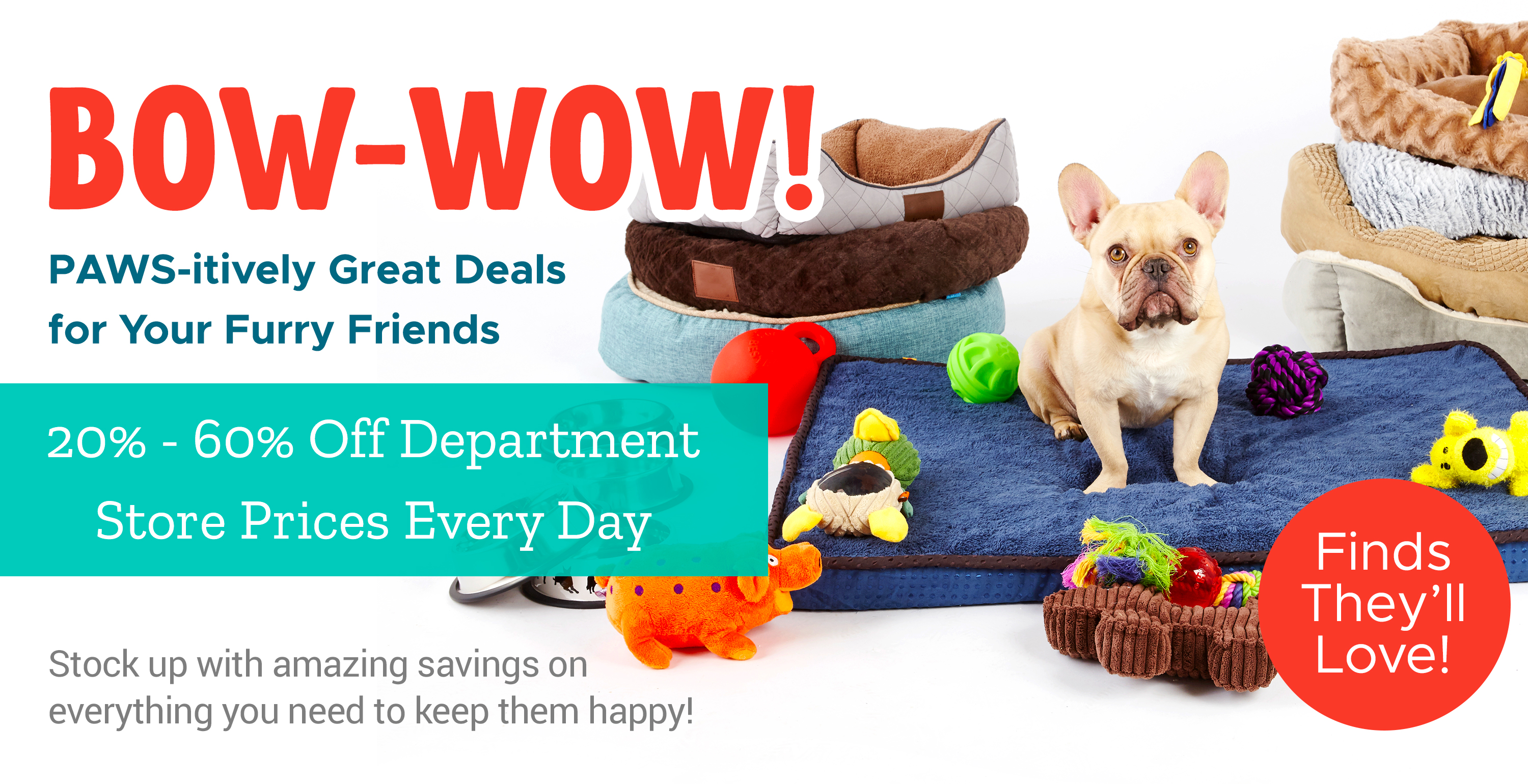 Bow-WOW! PAWS-itively Great Deals for Your Furry Friends