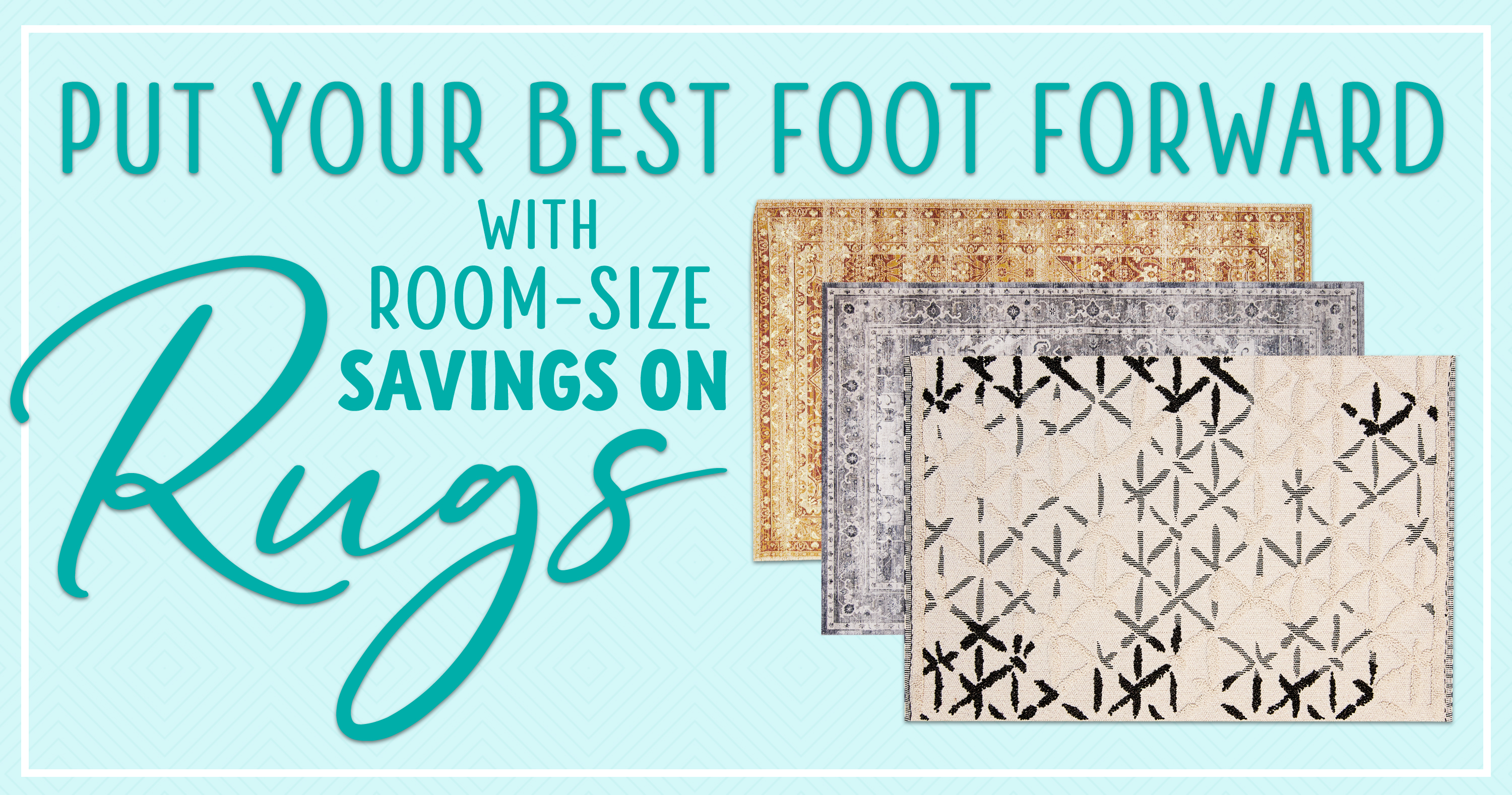 Put Your Best Foot Forward With Room-Size Savings On Rugs