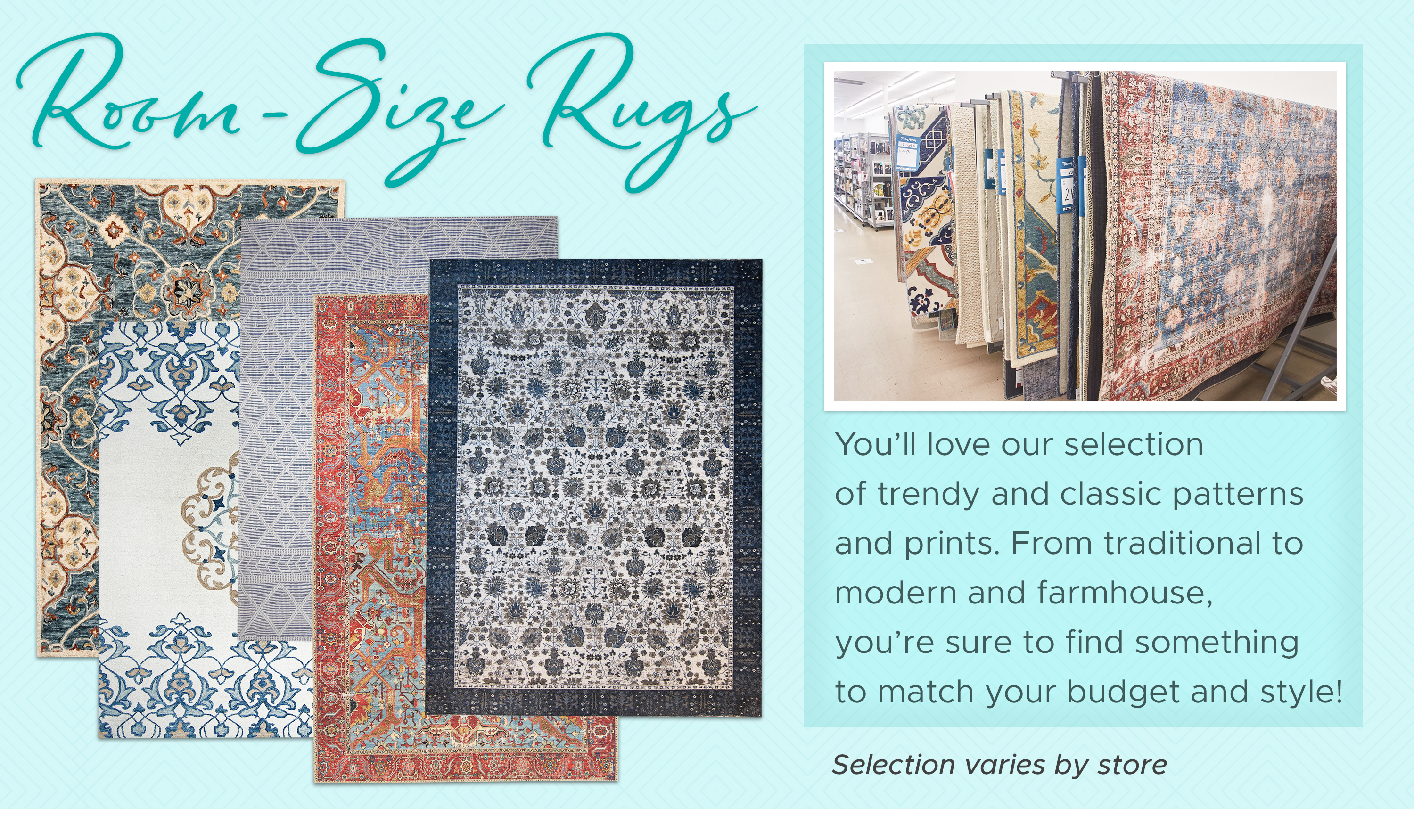 Room-Size Rugs - You'll love our selection of trendy and classic patterns and prints