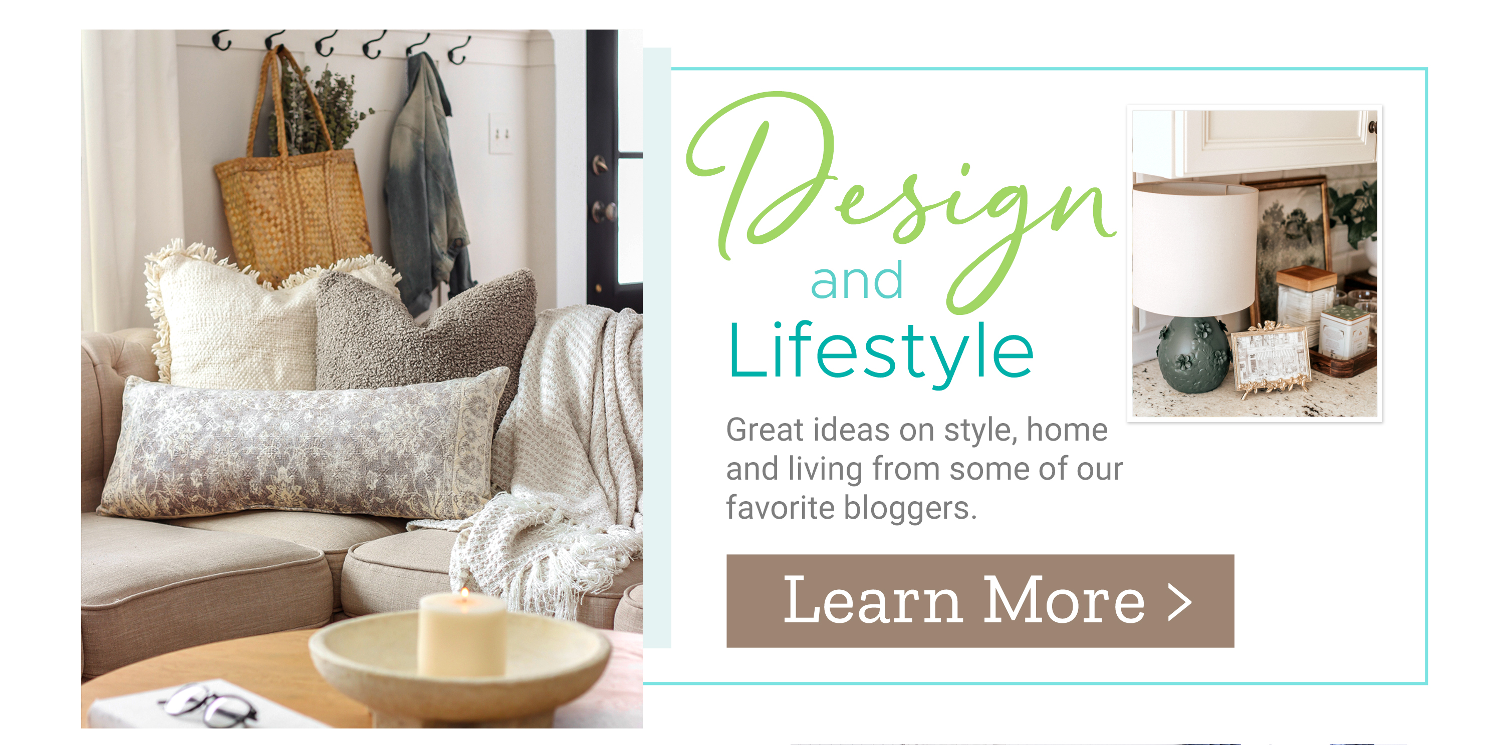 Design and Lifestyle - Great ideas on style, home and living from some of our favorite bloggers.
