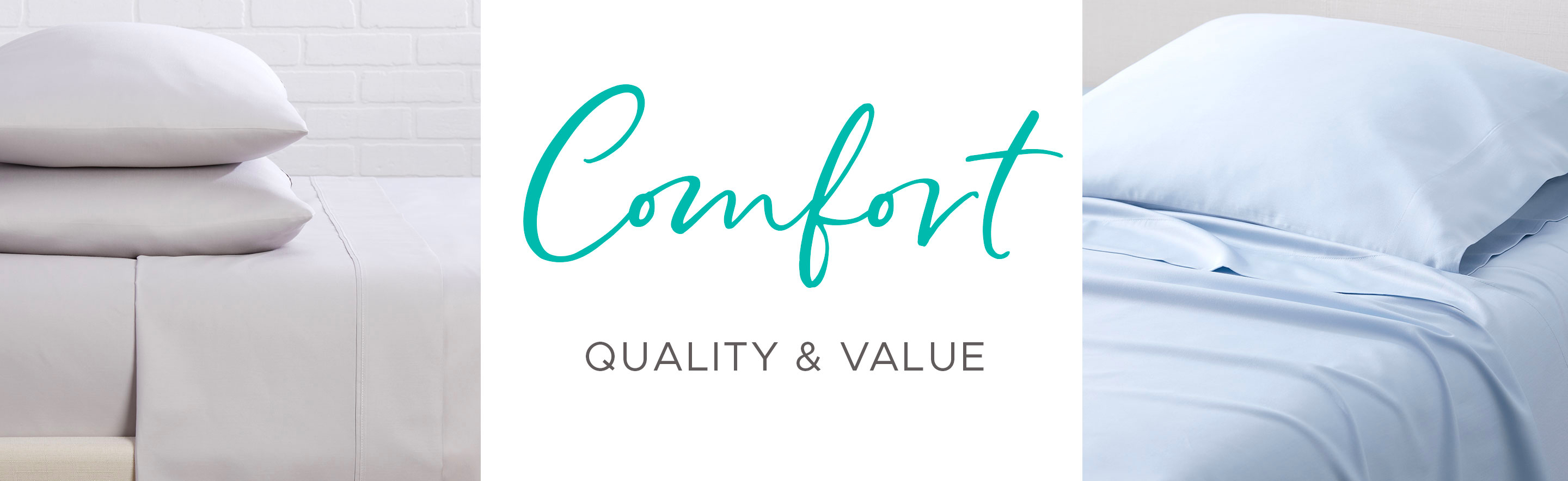 Sheets - Comfort, Quality & Value