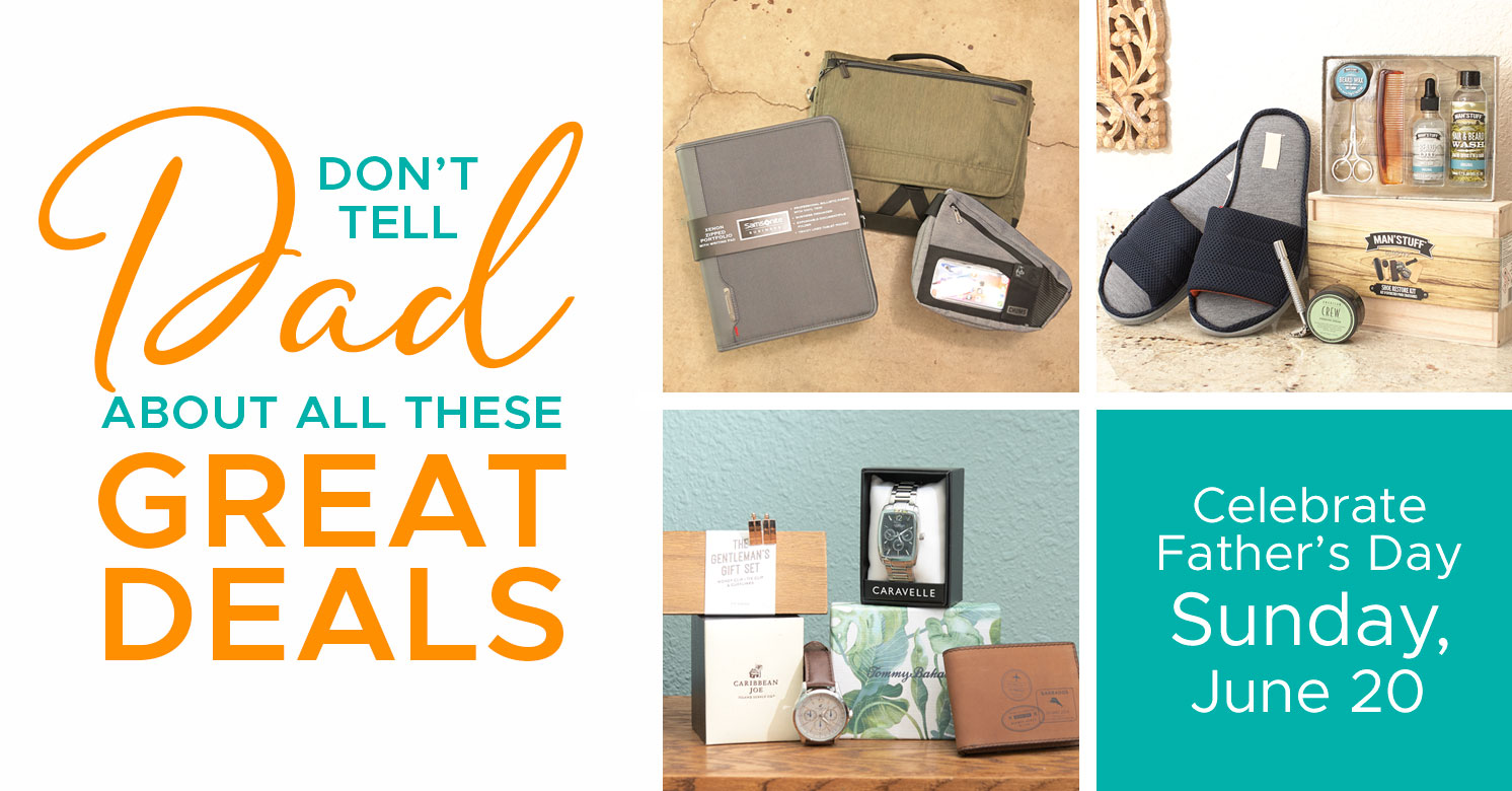 Don't tell dad about all these Great Deals
