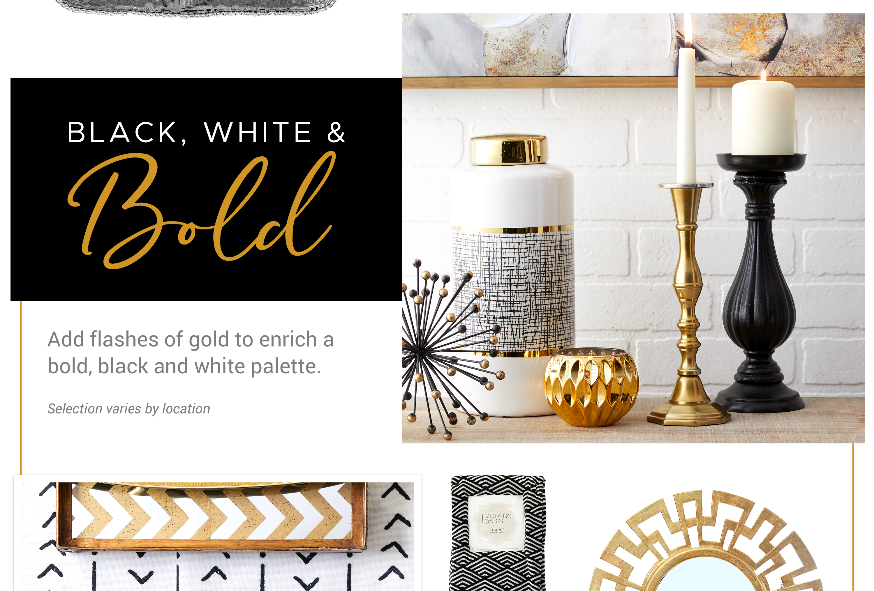 Black, White & Bold - Add flashes of gold to enrich a bold, black and white palette.