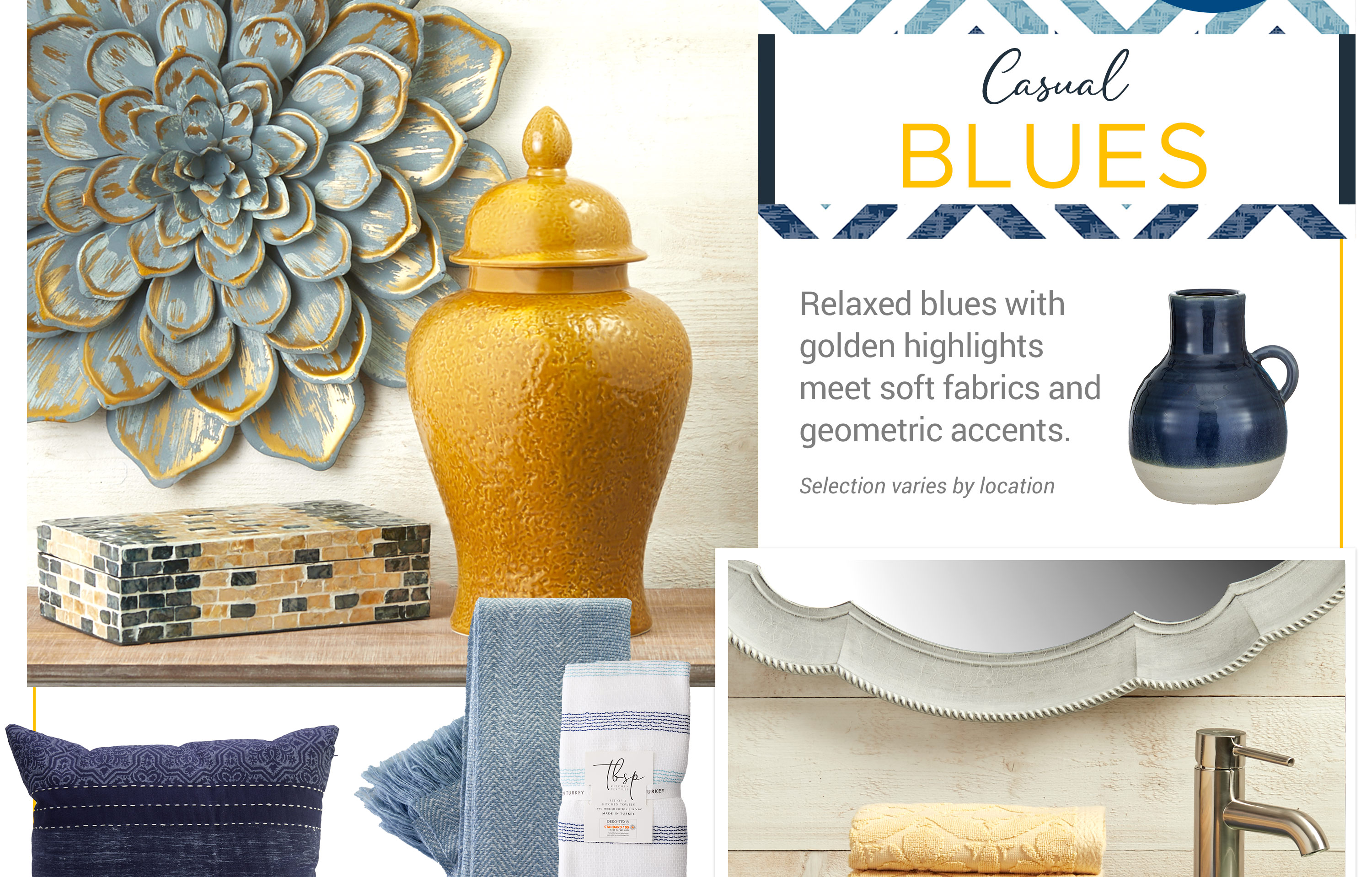 Casual Blues - Relaxed blues with golden highlights meet soft fabrics and geometric accents.