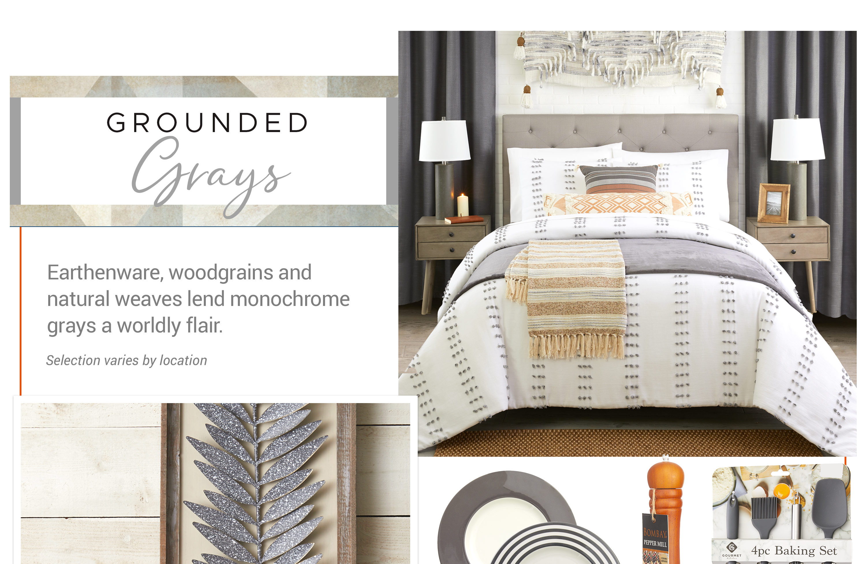 Grounded Grays - Earthenware, woodgrains and natural weaves lend monochrome grays a worldly flair.