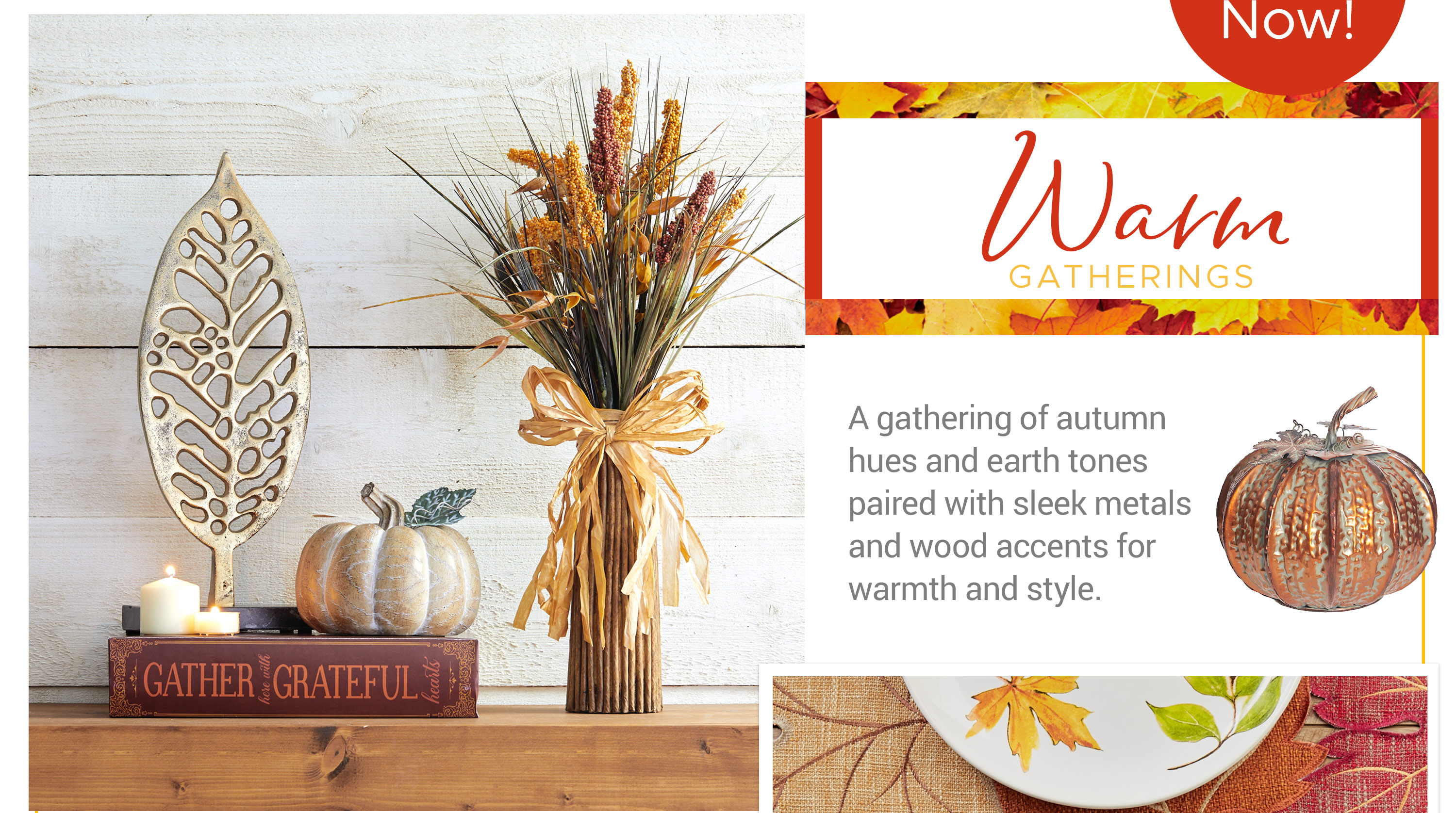 Warm Gatherings - A gathering of autumn hues and earth tones paired with sleek metals and wood accents for warmth and style.
