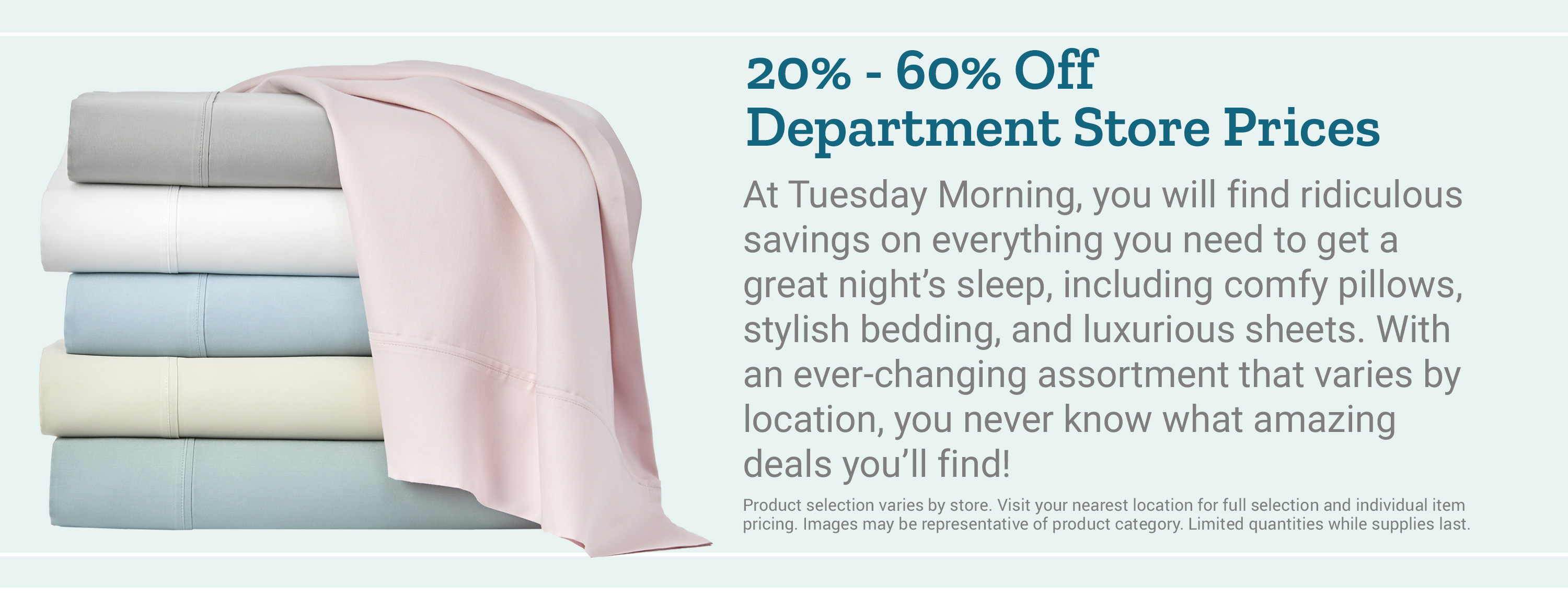 20% to 60% Off Department Store Prices Banner Image