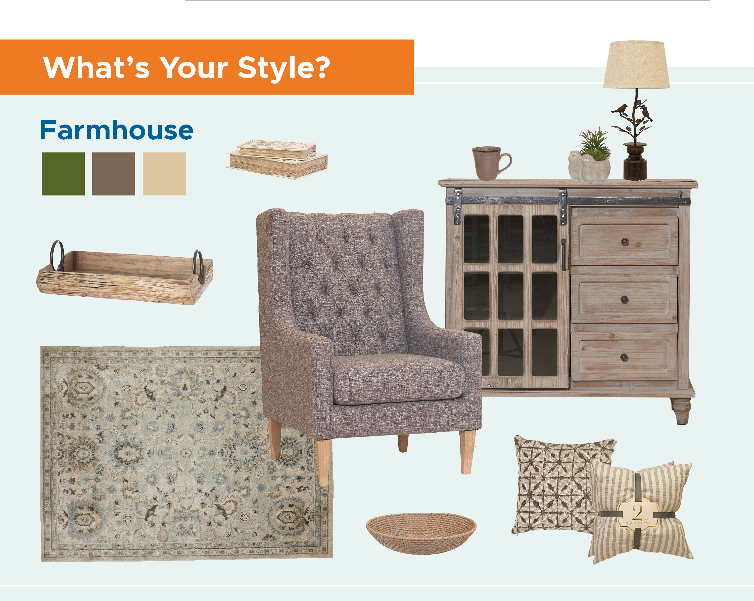 What's Your Style? Farmhouse